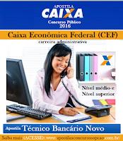 Apostila CAIXA Técnico Bancário 2016 gratis cd Download, impressa e com digital e PDF.