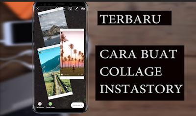 Cara Mudah Membuat Collage Foto Di Story Instagram / Snapgram