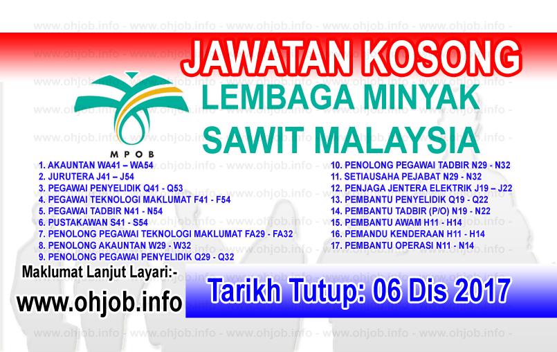 Jawatan Kerja Kosong MPOB - Lembaga Minyak Sawit Malaysia logo www.ohjob.info disember 2017