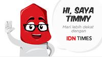 Timmy merupakan nama maskot IDN Times