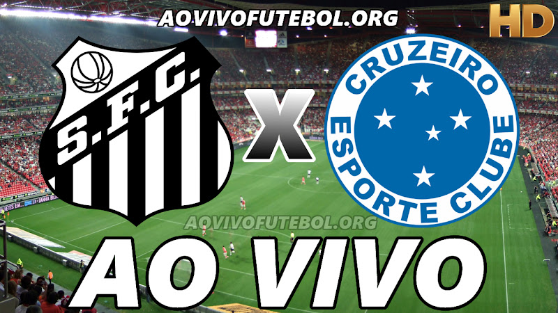 Santos x Cruzeiro Ao Vivo HD Premiere