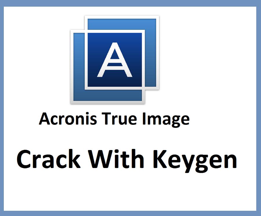 acronis true image cracked