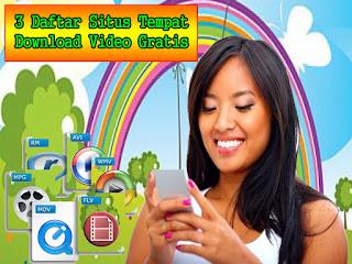 3 Daftar Situs Tempat Download Video Gratis 2016