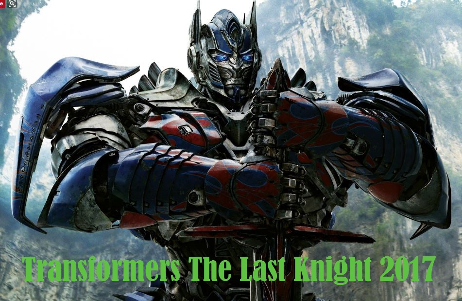 Transformers The Last Knight 2017 ~ Torrents