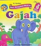 Seri Mengenal Hewan – Gajah – Bilingual & Full Color
