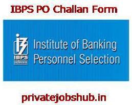 IBPS PO Challan Form