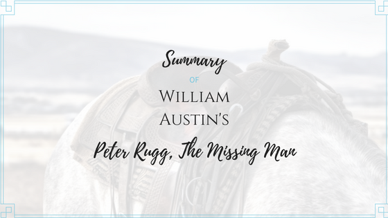 Summary of William Austin's Peter Rugg the Missing Man
