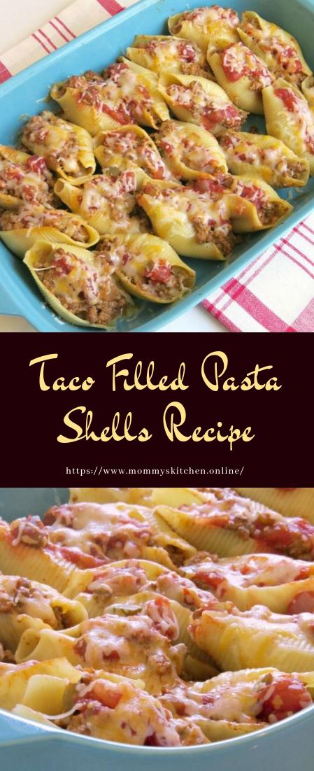 Taco Filled Pasta Shells Recipe #recipe #dinner