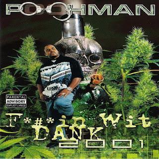 Pooh-Man – Fuckin Wit' Dank 2001 (2001) Flac