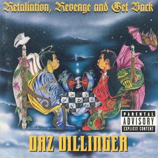 Daz Dillinger – Retaliation, Revenge And Get Back (1998) FLAC