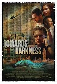 Towards Darkness (2007)