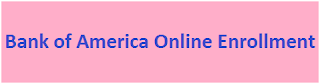 Bank of America Online Enrollment