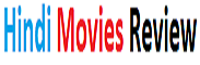 Hindi Movies Review