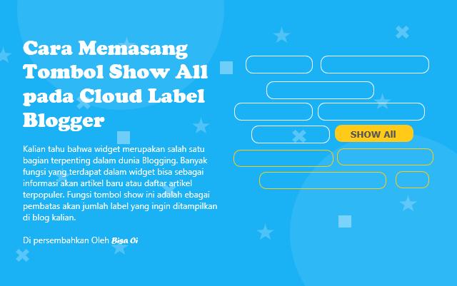 Cara Memasang Tombol Show All pada Cloud Label Blogger
