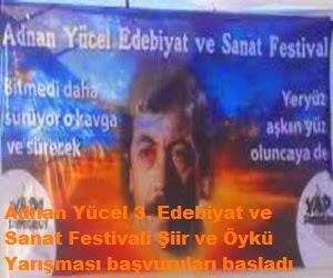 Adnan Yücel 3. Edebiyat ve Sanat Festivali Şiir ve Öykü Yarışması başvuruları basladı