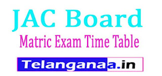 JAC Board Matric Exam Time Table 2017