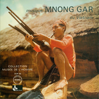 Mnong Gar Music from Vietnam, Ocora