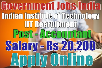 Indian Institute of Technology IIT Recruitment 2017 Gandhinagar