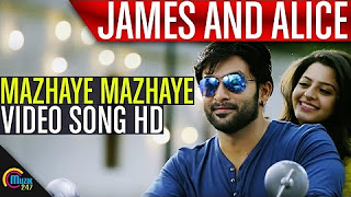 James And Alice _ Mazhaye Mazhaye HD Song Video _ Prithviraj Sukumaran, Vedhika _ Official