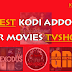 Top Best Working Kodi Movies Addons July 2018