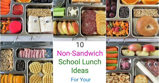10 Non-Sandwich School Lunch Ideas In Planetbox