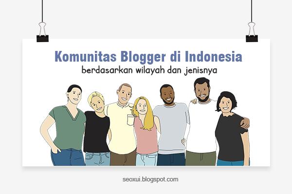 Komunitas Blogger di Indonesia Berdasarkan Wilayah dan Jenisnya