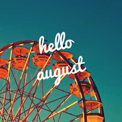 Lifestyle | Bring on August!