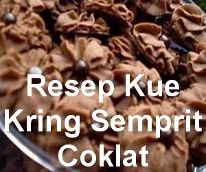 Resep Kue Kering Semprit Coklat Sederhana