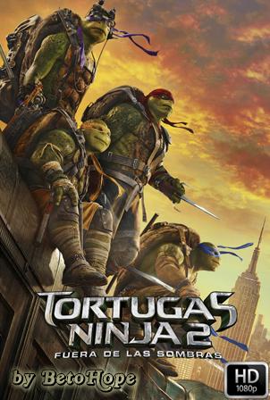Las Tortugas Ninja 2: Fuera De Las Sombras [1080p] [Latino-Ingles] [MEGA]