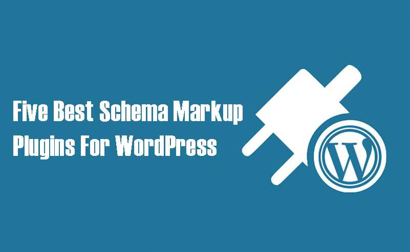 Schema Markup Plugins For WordPress