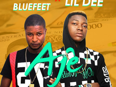 DOWNLOAD MP3: Icent Bluefeet X Lil Dee - Aje