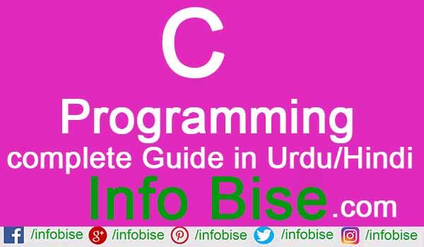C programming complete guide in Urdu/Hindi