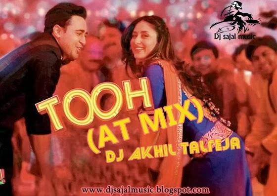 Tooh remix song