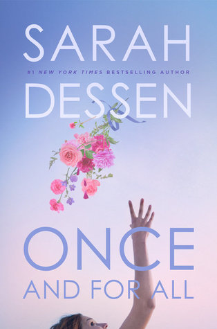 """Book Review: """"Once And For All"""" by Sarah Dessen"""