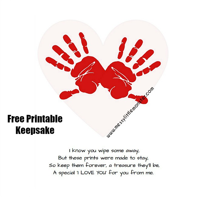 Printable handprint keepsake poem for babies, toddlers and preschoolers to give this Valentines Day or Mothers day. A free printable craft with poem - I know you wipe some away, but these prints were made to stay.
