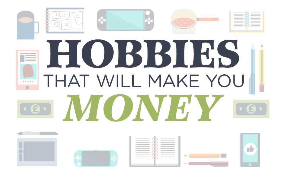Hobbies That Will Make You Money (infographic)
