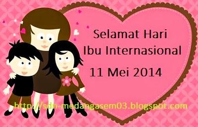 Selamat Hari Ibu Internasional 2014