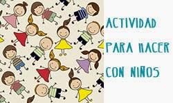 actividad para hacer con niños