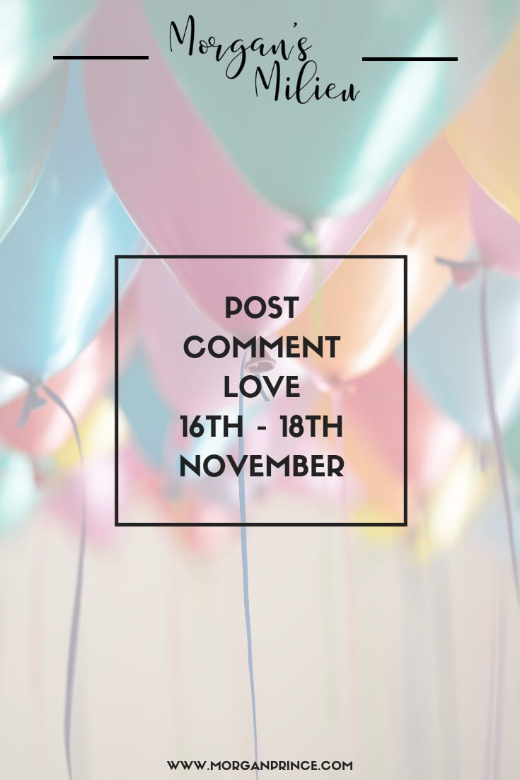 Post Comment Love 16th - 18th November | Join Stephanie and me for Post Comment Love and get your post seen by more!