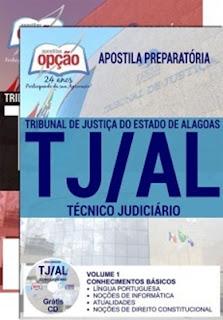 Apostila do concurso TJ Alagoas Técnico Judiciário (área judiciária) do Tribunal de Justiça de Alagoas (TJ-AL):