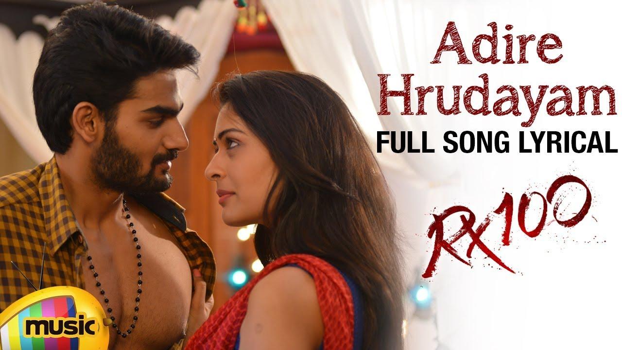 Adire Hrudayam Song Lyrics from RX 100