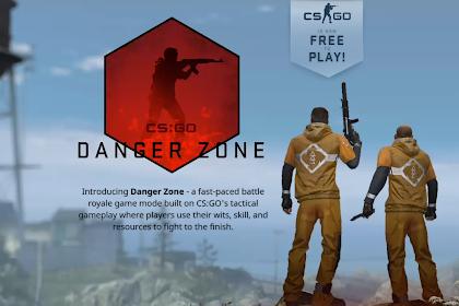 Counter-Strike: Global Offensive Mulai Digratiskan Oleh Valve dan Mode Terbaru Danger Zone