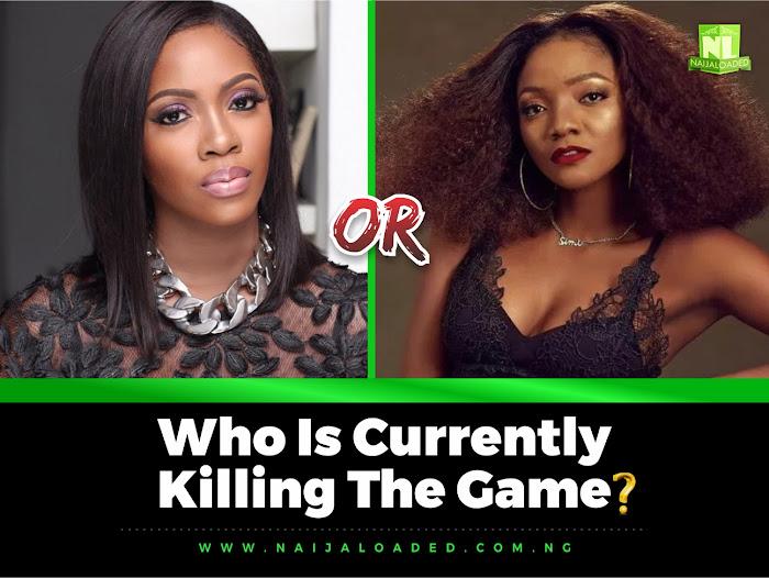 Tiwa Savage vs Simi - Who Is Currently Killing The Game? » Naijaloaded