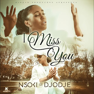 Nsoki ft Dodje - I miss you