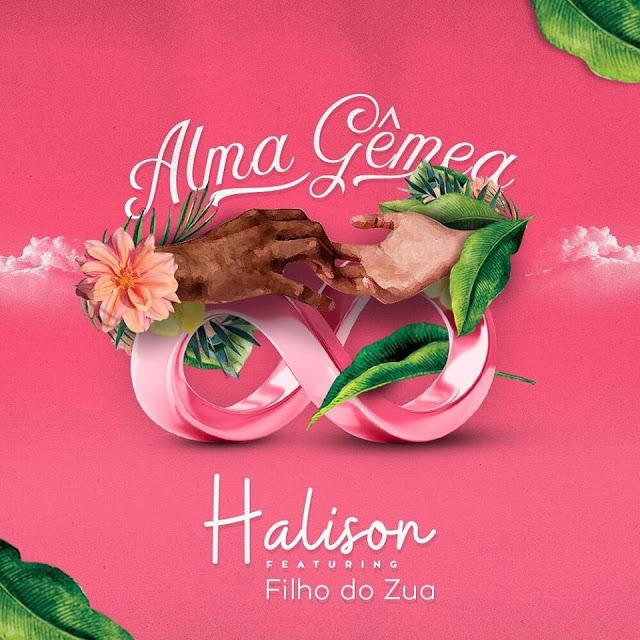 Halison Paixão ft. Filho Do Zua - Alma Gêmea (Acapella)