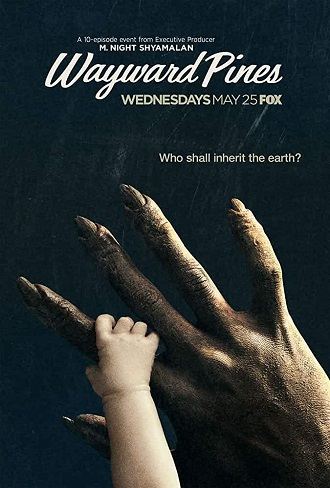 Wayward Pines Season 1-2 Complete Download 480p & 720p All Episode