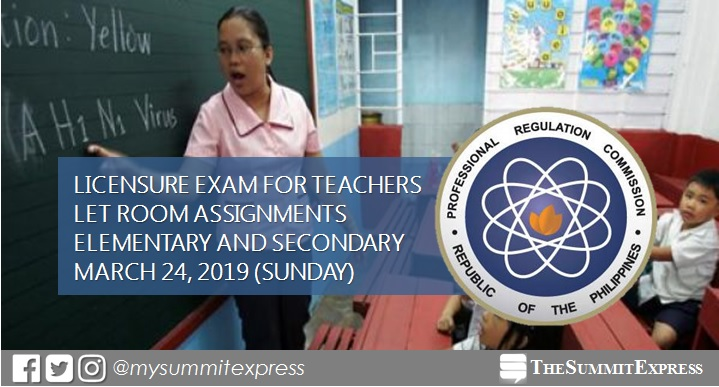 FULL LIST: LET Room Assignment March 2019 Teachers board exam