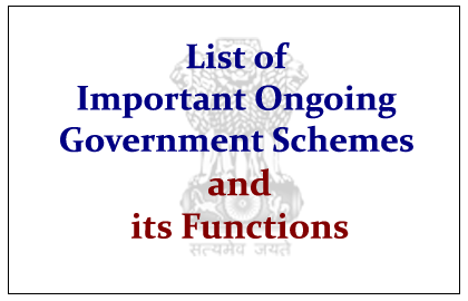 Government Schemes and its Functions in India