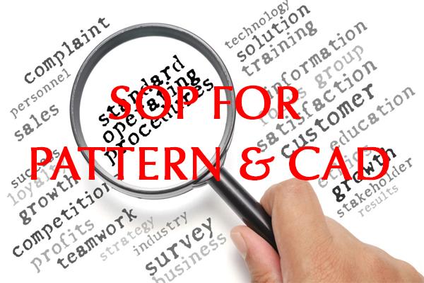 SOP: Standard operation procedure of Pattern & CAD