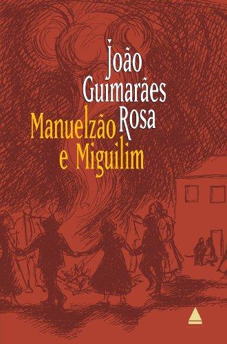 Manuelzão e Miguilim (Corpo de baile), Edição 2 João Guimarães Rosa